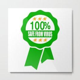 100% Safe From Virus Label Metal Print
