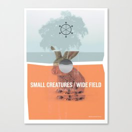 SMALL CREATURES / WIDE FIELD by John Mortara Canvas Print