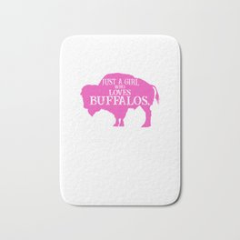Just A Girl Who Loves Buffalos Pink, Buffalo Women, Bison Women, Bison Gift Bath Mat