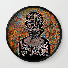 RBG quote art fight for things you care about Wall Clock