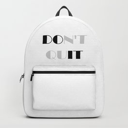 Do It, Dont Quit Backpack