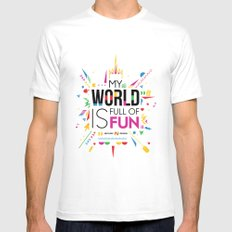 My world is full of fun MEDIUM White Mens Fitted Tee