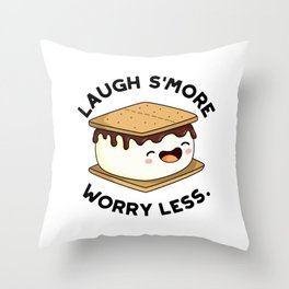 Laugh Smore Worry Less Cute Smore Pun Throw Pillow