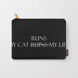My cat runs...(White Font) Carry-All Pouch