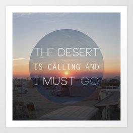 The Desert is Calling Art Print