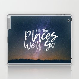 Oh the Places We'll Go Laptop & iPad Skin