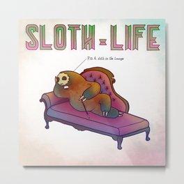 SLOTH LIFE fig. 4. Metal Print