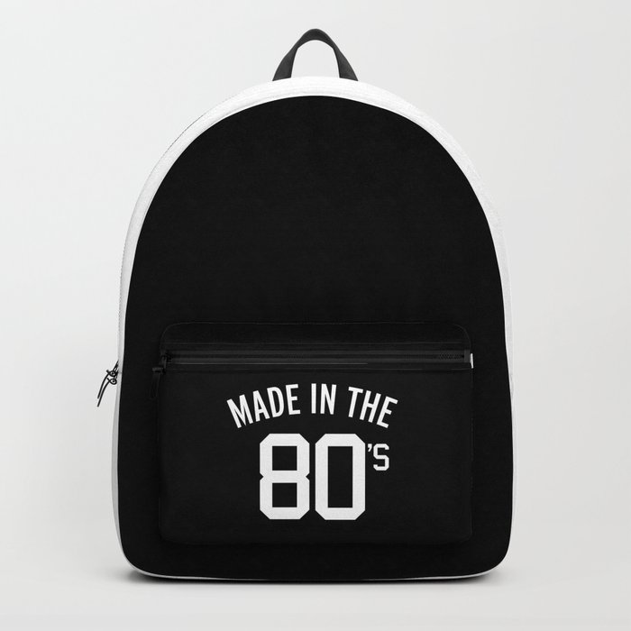 Made In The 80's Quote Backpack