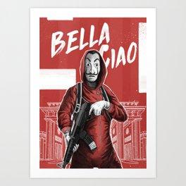 La Casa de Papel Bella Ciao Art Print