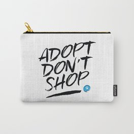 Adopt Don't Shop Carry-All Pouch