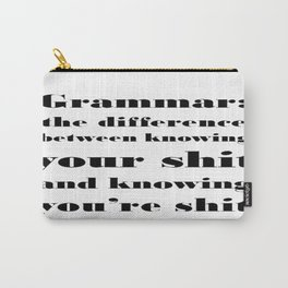 Grammar: The Difference Between Your and You're Carry-All Pouch