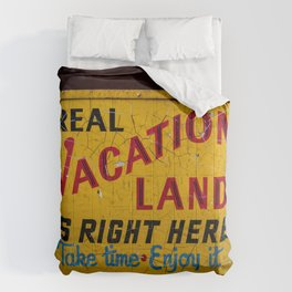 Weathered and Cracking Real Vacation Land Sign Comforters