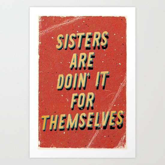Sisters are doin' it for themselves - A Hell Songbook Edition Art Print
