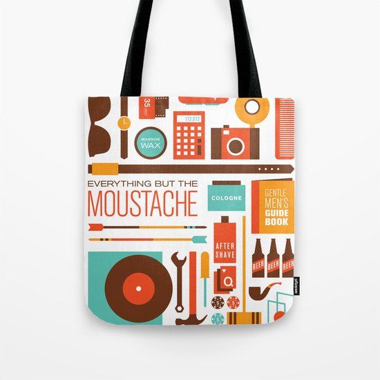 Everything But The Moustache Tote Bag