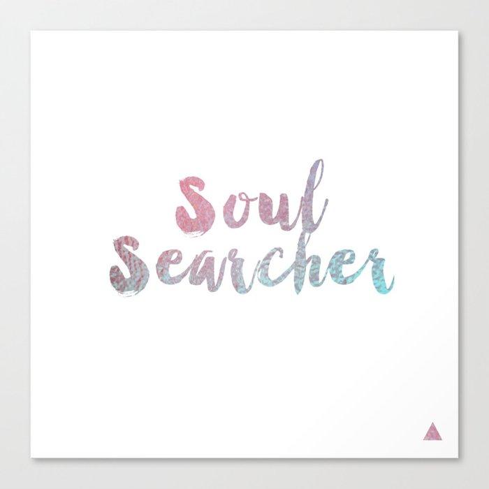 Soul Searcher - Print Canvas Print