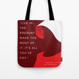 24  |The Handmaid's Tale Quote Series  | 190616 Tote Bag