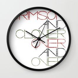 Crimson and Clover Over and Over Wall Clock
