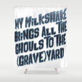 My Milkshake Shower Curtain