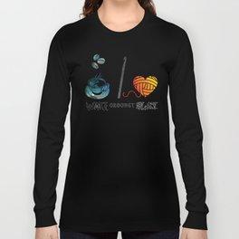Wake Crochet Slay - Fiber Arts Quote Long Sleeve T-shirt