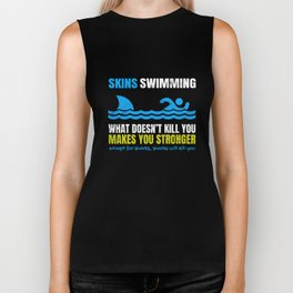 Funny Skins Swimming What Does Not Kill You Shark  Biker Tank