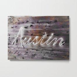 Austin NeonSign Metal Print