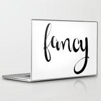 fancy Laptop & iPad Skins featuring FANCY by Bree Birdy Dinsdale