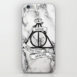 AFTER ALL THIS TIME-ALWAYS iPhone Skin