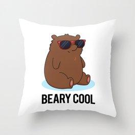 Beary Cool Cute Brown Bear Pun Throw Pillow