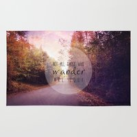not all those who wander are lost Area & Throw Rugs featuring not all those who wander are lost by Sylvia Cook Photography