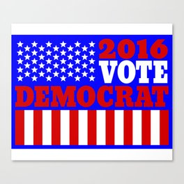 Vote Democrat  Canvas Print