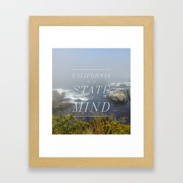 California is a State of Mind Framed Art Print