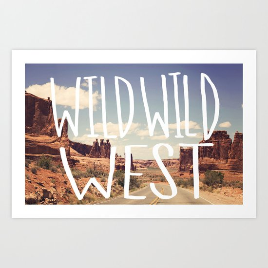 Wild Wild West Art Print
