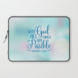 God All Things Possible Bible Quote Laptop Sleeve