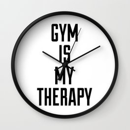 Gym is my therapy Wall Clock