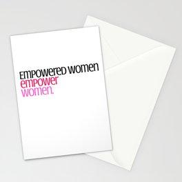 Empowered women empower women. Stationery Cards