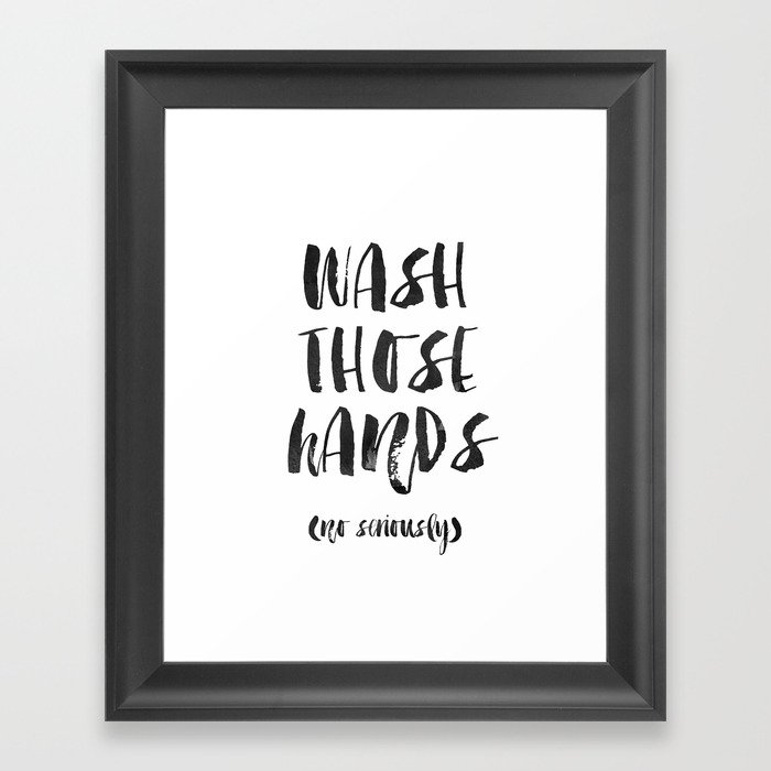 Wash Those Hands Bathroom Wall Decor