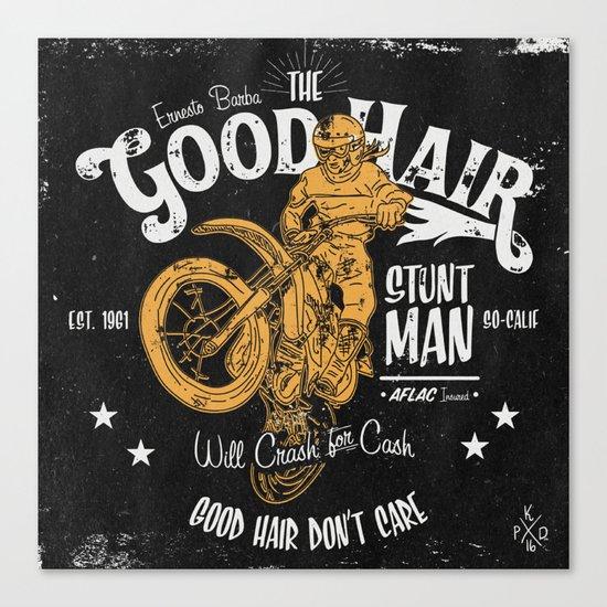 Ernesto Barba The Good Hair Stunt Man Canvas Print