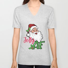 Jolly AF Santa Claus Funny Christmas Holiday Graphic product Unisex V-Neck