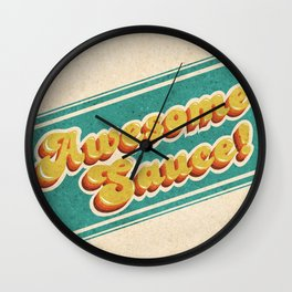 Awesome Sauce! Wall Clock