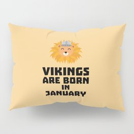 Vikings are born in January T-Shirt for all Ages Pillow Sham