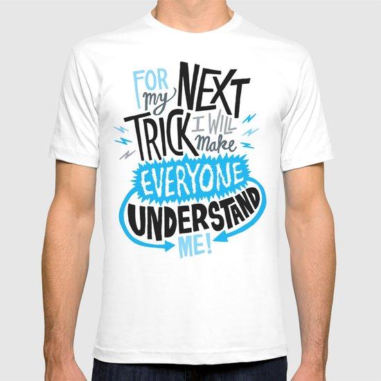 My Next Trick T-shirt