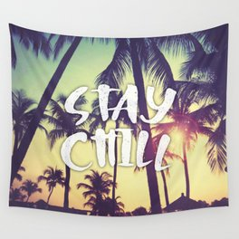 Stay Chill - Palm Trees Wall Tapestry