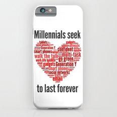 millennials seek love to last forever Slim Case iPhone 6s