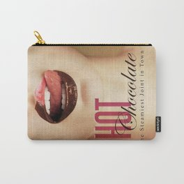 HOT CHOCOLATE the Steamiest Joint inTown Carry-All Pouch