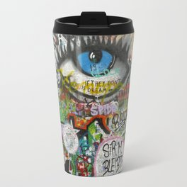 If They Don't Let Us Dream Travel Mug