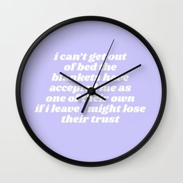 can't get out of bed Wall Clock