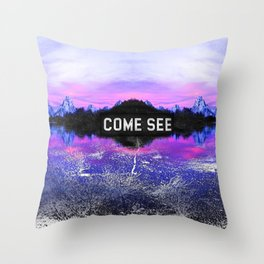 _COME SEE Throw Pillow