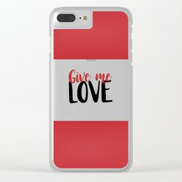 Give Me Love Red Bars Clear iPhone Case