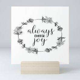 Christian Floral Quote - Always Choose Joy Mini Art Print