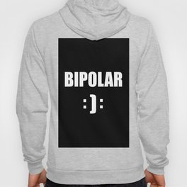 bipolar mental health design quote Hoody